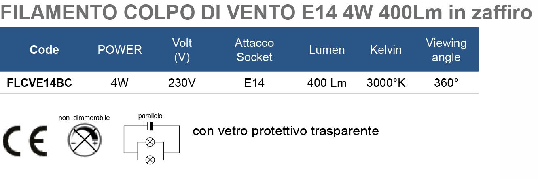 FILAMENTO COLPO DI VENTO E14 4W 400Lm in zaffiro