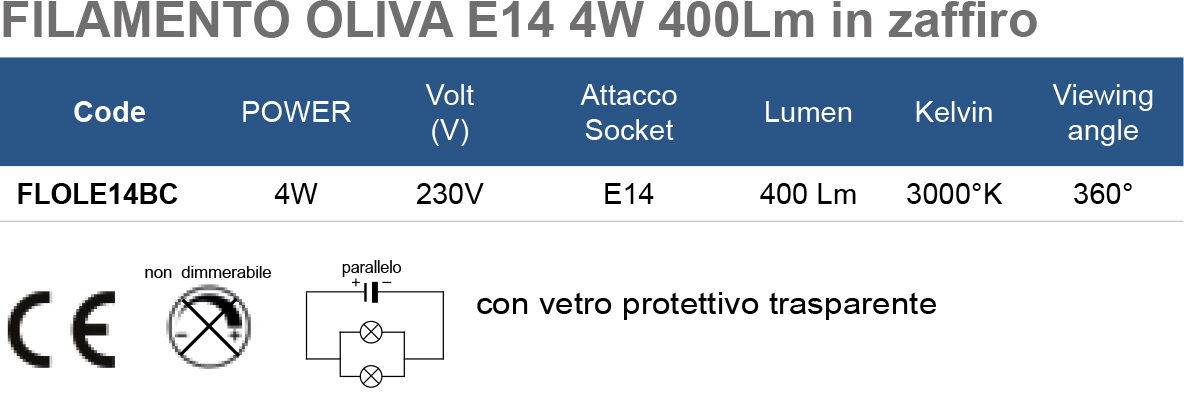 FILAMENTO OLIVA E14 4W 400Lm in zaffiro