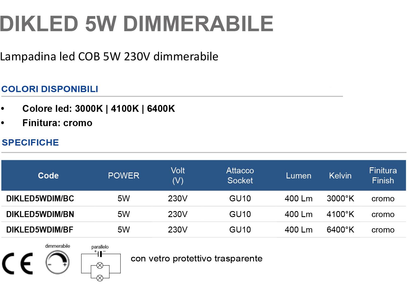 Lampadina led COB 5W 230V dimmerabile
